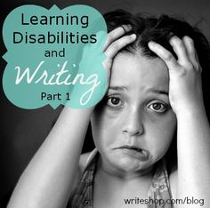 Learning disabilities and writing | Part 1
