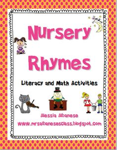 """""""Nursery Rhymes Literacy and Math Activities"""""""