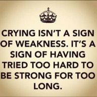 quote about crying, strength