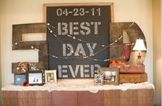 funny engagement party idea...BEST! DAY! EVER!