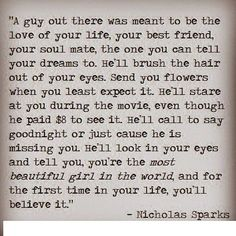 Nicholas Sparks Quote love quote true lovequote soul mate nicholas sparks nicholas sparks, life, best friend sayings for girls, nichola spark, true, inspir, word, quot, guy best friend love