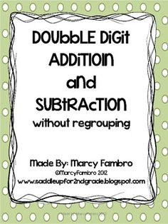 Double Digit Addition and Subtraction Without Regrouping.