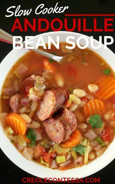 Slow Cooker Bean Soup with Andouille Sausage-Creole Contessa