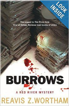 Burrows: A Red River Mystery (Red River Mysteries): Reavis Z Wortham: 9781464200076: Amazon.com: Books