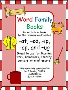 Word Family Books (-at, -ed, -ip, -op, and -ug) - Students write words to match word family pictures, then write a sentence for each picture. Great for morning work, homework, literacy centers, or a mini lesson.  $