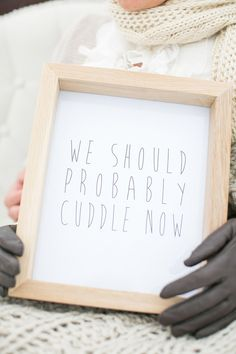 """""""we should probably cuddle now,"""" photo by Adene Photography http://ruffledblog.com/south-african-winter-engagement-session #signs #weddingideas"""