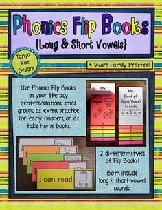 Phonics Flip Books {Long & Short Vowels}: Includes 2 different flip book styles and multiple ways to assemble (by vowel patterns/sounds, CVC, word families, etc.).