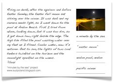 "Hear the sound of the sea as it washes over the ocean pool on the full moon on the March Equinox in another ""minutes by the sea - moving postcard"" by suzi poland http://suzipoland.blogspot.com.au/2013/03/easter-moon.html"