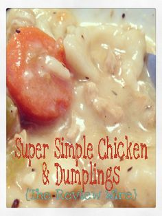 Super Simple Chicken and Dumplings Recipe - The Review Wire