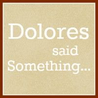 Dolores Said Something. #blogs #apostolic #pentecostal