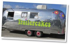 Trailercakes makes delicious cupcakes and will deliver them with Bubbles, their refurbished airstream!