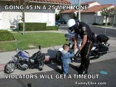 when a toddler driving a motorcycle is pulled over for speeding
