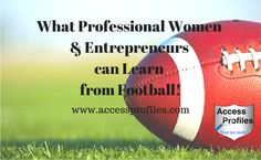 Access Profiles, Inc.: What Professional Women and Entrepreneurs can Lear...