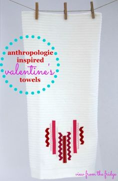Anthropologie Inspired Heart Towels  |  View From The Fridge