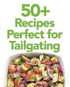 50+ Recipes Perfect for Tailgating