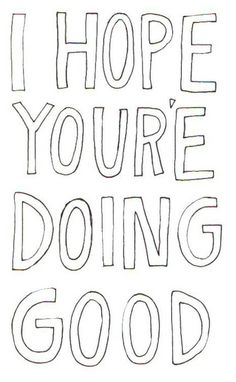 I hope you're doing well!