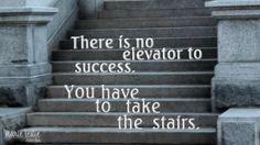Start Climbing! Success 1 stair at a time.