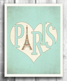 Paris Poster, Typographic print, Vintage poster, Eiffel Tower print, retro print, wall decor, Digital print, Teal Sign - 11x14 - Typography. $20.00, via Etsy.