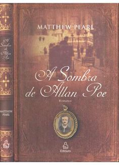 Sebo do Messias - Livro - A Sombra de Allan Poe R$20