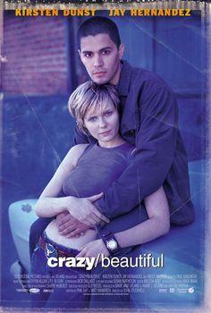 Crazy/Beautiful (2001)    http://www.imdb.com/title/tt0250224/