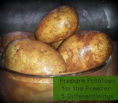 Prepare Potatoes for the Freezer | 5 Different Ways :: Freezer Friendly Recipe