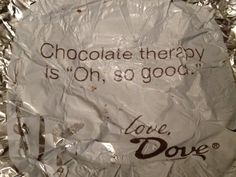 Dove chocolate sayings.