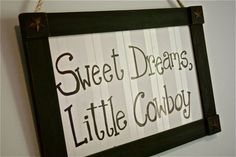 For the little cowboy dude...