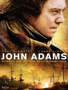 John Adams--My all time favorite movie!