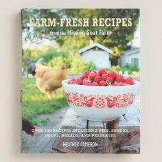 One of my favorite discoveries at WorldMarket.com: 'Farm Fresh Recipes' Cookbook