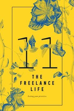 THE FREELANCE LIFE 11 / PRIORITIES