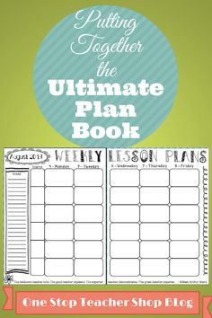 What Makes an Awesome Plan Book? Check out this Blog Post to find out!...by One Stop Teacher Shop
