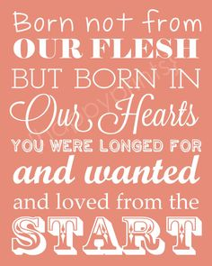 """Adoption Gift - Typography Print in Any Color - """"Born Not From Our Flesh"""" Quote - 8x10 Keepsake, Nursery Decor. $16.00, via Etsy."""