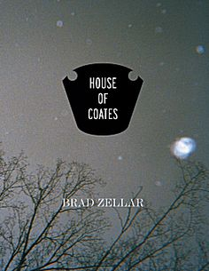 House of Coates by Brad Zellar and Alec Soth