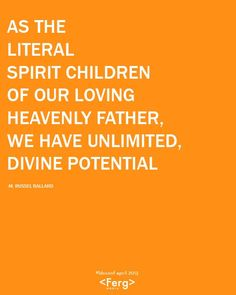 M. Russell Ballard - unlimited divine potential