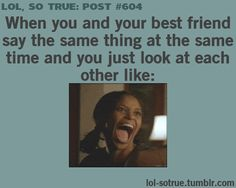 Ha! All the time!!!
