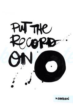 put the record on //