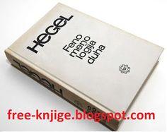 G. V.Fridrih Hegel-Fenomenologija Duha E-Knjiga PDF Free Download ~ Besplatne E-Knjige