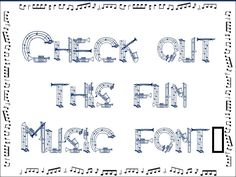 Love this music font!