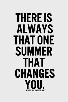 dont change quotes, picture quotes, summertime sadness, dont forget me quotes, broke my heart quotes, inspirational summer quotes, in my heart quotes, summer inspiration quotes, this summer quotes