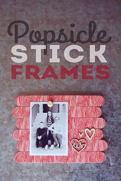 Popsicle Stick Frames. Using washi tape... so cute!!