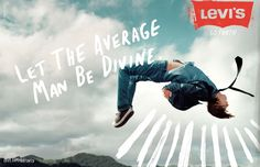 Go Forth Campaign. Levi's. Wieden+Kennedy.