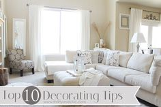 Top 10 Decorating Tips when decorating a room -gives lots of useful ideas especially if you need a fresh start decor, wall colors, white living, living rooms, family rooms, living room designs, hous, live room, diy projects