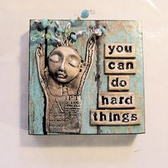 Mixed Media Mosaic Art Inspiration Altar - You Can Do Hard Things