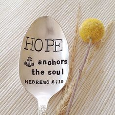 Hand Stamped Teaspoon - HOPE anchors the soul Hebrews 6:19  - Vintage Silver Plated Design    Message me with