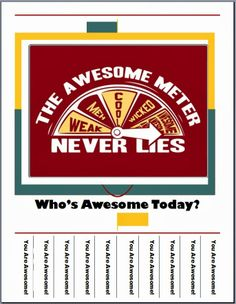 Who's Awesome Today?  The Awesome Meter Never Lies!