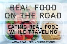 eat real, road trip, real foods, hotel, travel, nests, feathers, the road, roads