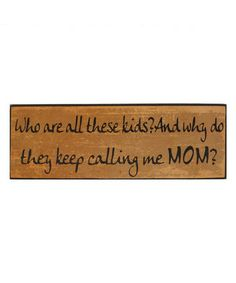 Look what I found on #zulily! 'Mom' Wall Sign #zulilyfinds