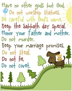 The Ten Commandments :)