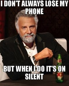 Calling Your Phone When You've Lost It Even Though You Know It's On Silent | 13 Airhead Moments We're All GuiltyOf
