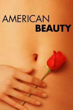American Beauty (1999)    dir. Sam Mendes